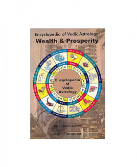 Encyclopedia of Vedic Astrology : Wealth & Prosperity by Dr. Shanker Adwal (BOAS-0052)