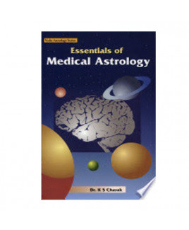 Essentials of Medical Astrology In English by Dr. K. S. Charak -(BOAS-0901)