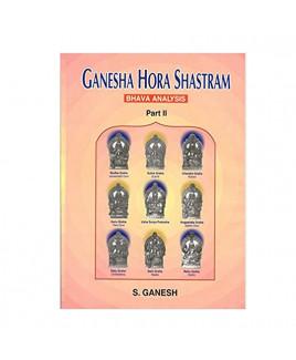 Ganesha Hora Shastram- Bhava Analysis Vol-1 & 2 by S. Ganesh (BOAS-0290)