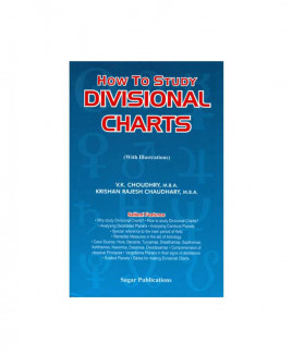 How to Study Divisional Charts - With Illustrations by V. K. Choudhry, K. Rajesh Chaudhary (BOAS-0219)