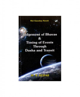 Judgement of Bhavas and Timing Of Events Through Dasa and Transit by M. N. Kedar (BOAS-0234)