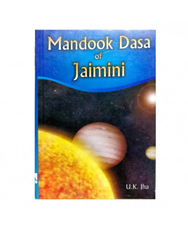 Mandook Dasha of Jaimini by U. K. Jha (BOAS-0254)