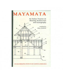 Mayamata: An Indian Treatise on Housing Architecture and Iconography in English - Paperback- (BOAS-0754)
