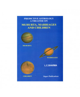 Predictive Astrology A Treatise On Muhurta, Marriages And Children in English -(BOAS-0727)
