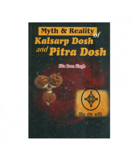 Myth & Reality of Pitra Dosh & Kaal Sarp Dosh in English by Sita Ram Singh- (BOAS-0958)
