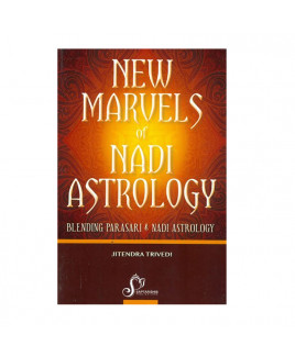 New Marvels Of Nadi Astrology: Blending Parasari & Nadi Astrology By  Jitendra Trivedi in English- (BOAS-1015)