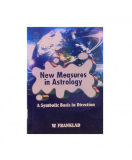 New Measures In Astrology By W. Franklad In English- (BOAS-1047)