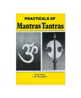 Practicals of Mantras & Tantras by L.R. Chawdhri (BOAS-0097)