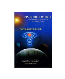 Prashna Hora - Horary Astrology & Cosmic Psyche in Classical & Nadi (BOAS-0209)