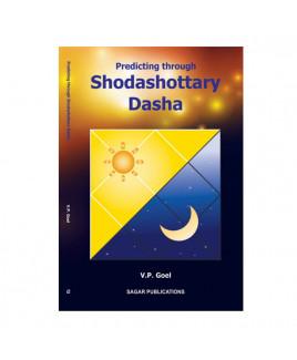 Predicting through Shodashottary dasha By V. P. Goel  in English -(BOAS-1023)
