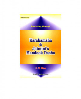 Predicting through Karakamsha & Jaimini's Mandook Dasha by K N Rao (BOAS-0135)