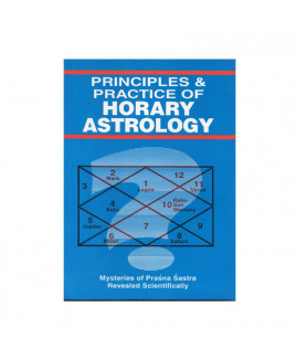 Principles & Practice Of Horary Astrology (BOAS-0695)