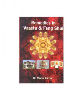 Remedies in Vaastu & Feng Shui by Dr. Manoj Kumar (BOAS-0282)