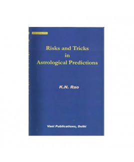 Risks and Tricks in Astrological Predictions by K N Rao (BOAS-0138)