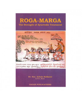 Roga Marga : The Strength of Ayurvedic Treatment by DR. Kulkarni (BOAS-0044)