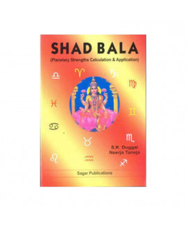 Shad Bala Planetary Strengths Calculation and Application by S. K. Duggal (BOAS-0196)