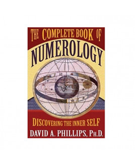 The Complete Book of Numerology Discovering The Inner  Self (BOAS-0988) By David A Phillips