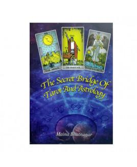 The Secrets Bridge of Tarot & Astrology in English by Maina Bhatnagar -(BOAS-0968)