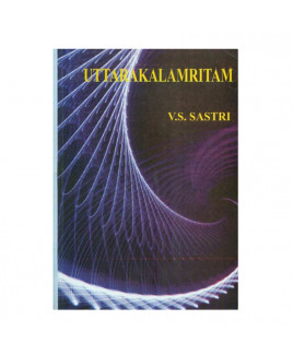 Uttara Kalamritam In English By  V. S. Sastri- (BOAS-0971)