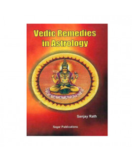 Vedic Remedies in Astrology by Sanjay Rath (BOAS-0204)