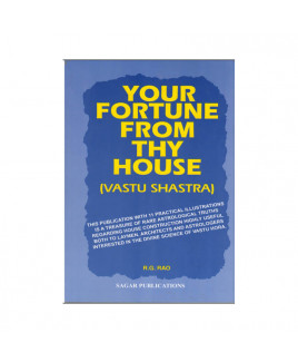 Your Fortune From Thy House: Vastu Shastra in English -(BOAS-0760)