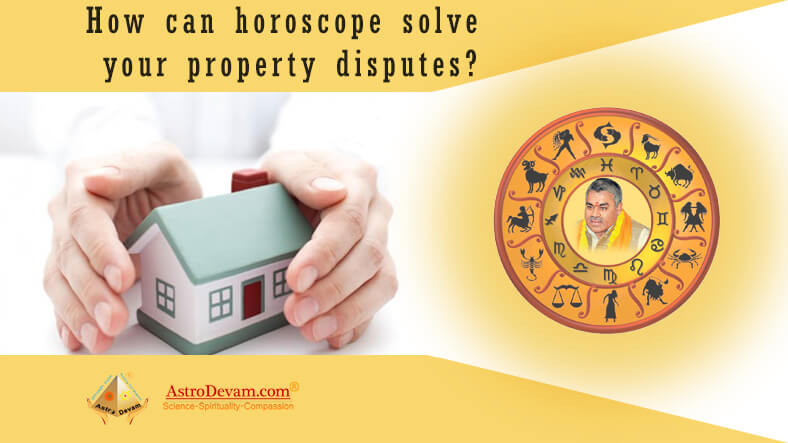How can horoscope solve your property disputes
