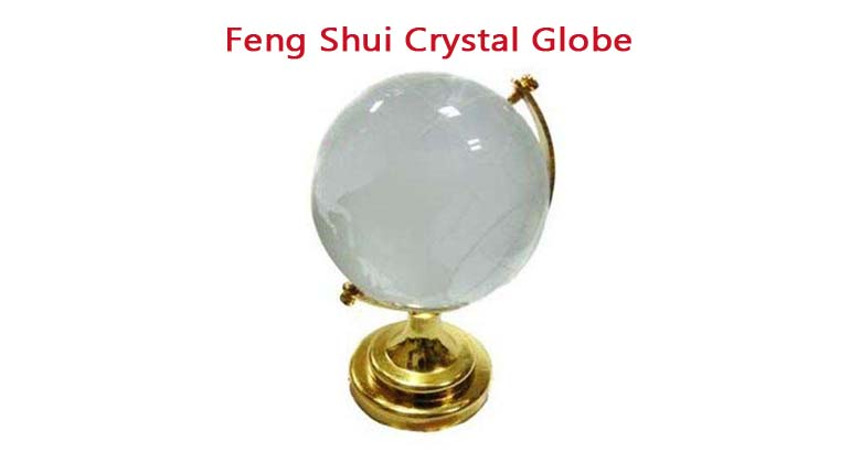 The Importance of Crystal Globe in Feng Shui