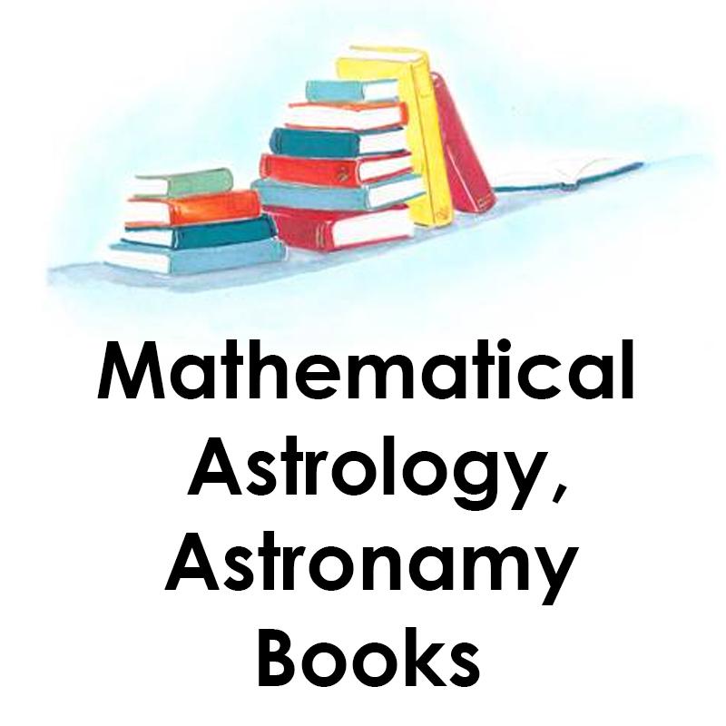 Mathematical Astrology, Astronamy Books