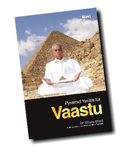 Pyramids for Vastu & Feng Shui (English Edition)