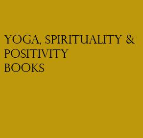 Yoga, Spirituality & Positivity Books